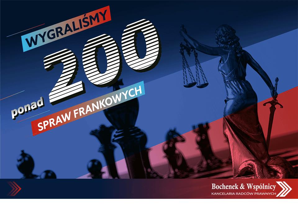 Ponad 200 korzystnych wyroków w sprawach frankowych!